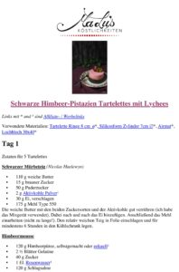 Rezeptdruck Schwarze Himbeer-Pistazien Tartelettes mit Lychees